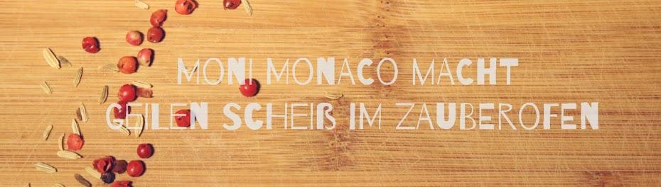 Moni Monaco macht geilen Scheiß im Zauberofen