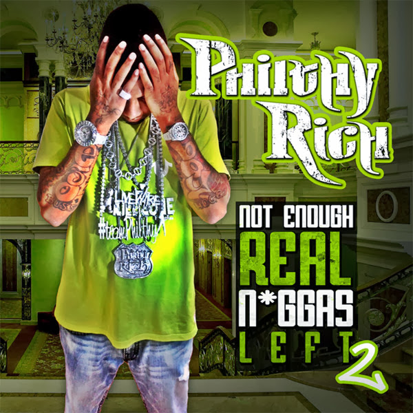 Philthy Rich - N.E.R.N.L. 2 (Deluxe Edition)  Cover
