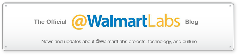@WalmartLabs Blog