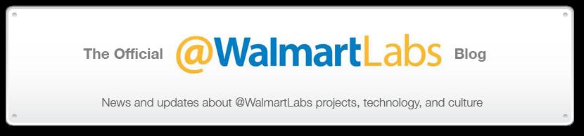 @WalmartLabs Blog