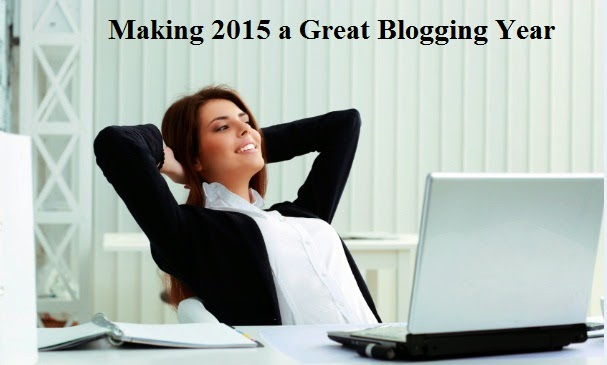 Making 2015 a Great Blogging Year