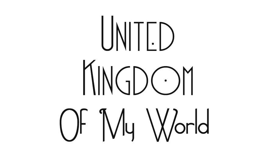 United Kingdom of My World