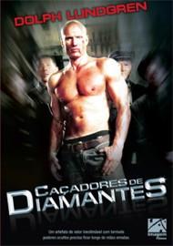 Filme Caçadores de Diamantes   Dublado
