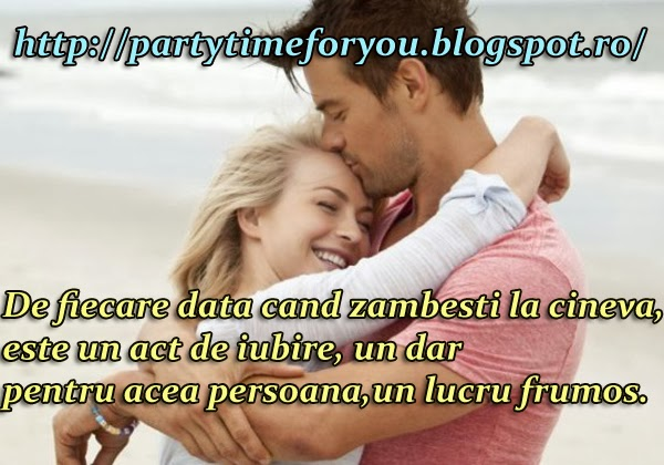 De fiercare data cand zambesti la cineva,este un act de iubire,un dar pentru acea persoana,un lucru frumos.