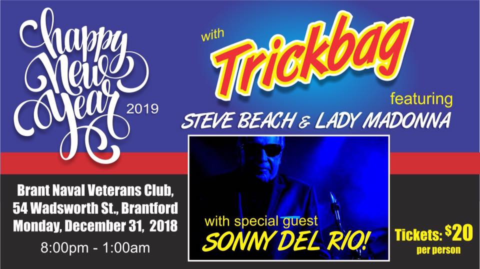 Dec 31: New Years Eve w Trickbag and Sonny Del Rio!