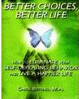 """BETTER CHOICES, BETTER LIFE"" Click on the bookcover  to order directly for $14.95."