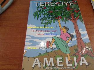 Novel Amelia : Serial Anak-anak Mamak : Tere Liye