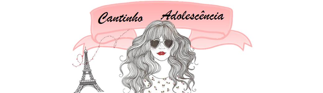 Cantinho Adolescência | Bruna Gomes