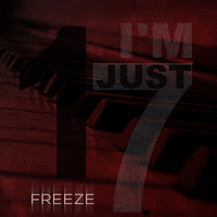 FrEeZe - I'm Just 17 ( 2011 )