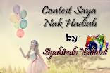 Contest Saya Nak Hadiah By Syahirah Valiant