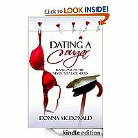 FREE: Dating A Cougar (Romance, Military, Humour from the Never Too Late Series) by Donna McDonald