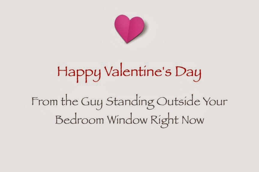 Free Specialty Greeting Cards – Stalker Valentine Card