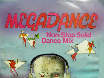 MEGADANCE - Volume.1 (non-stop solid dance mix) (Various Artists) 1986 italo disco hi-nrg eurobeat 80's