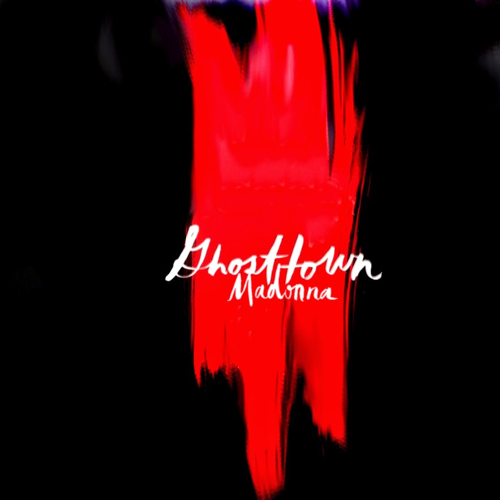 "Madonna ""Ghosttown"" Front Cover by MPAP www.madonnaunusualmpap2.blogspot.com"