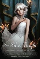 Waiting on Wednesday: So Silver Bright (Théatre Illuminata #3)