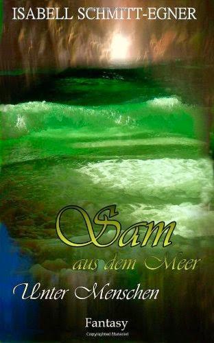 http://www.amazon.de/Sam-aus-dem-Meer-Menschen-ebook/dp/B008LCYROO/ref=sr_1_1?ie=UTF8&qid=1399123698&sr=8-1&keywords=sam+aus+dem+meere+unter+menschen