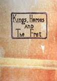Kings, Heroes and the Fret #1 - Epuisé