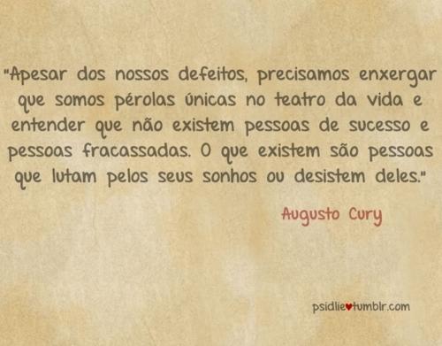 Augusto Cury Frase Do Dia