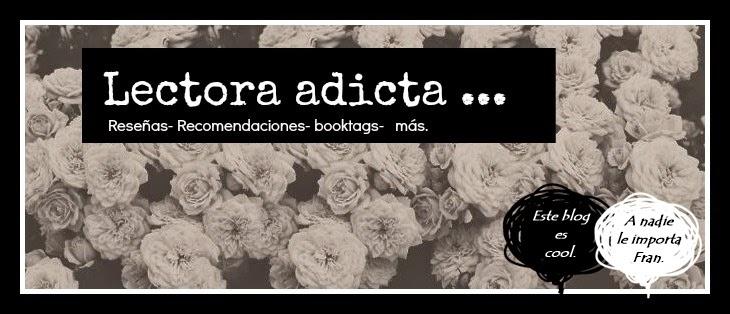 lectora adicta ♥