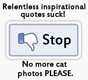 stupid inspirational facebook