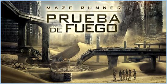 Maze Runner: Prueba De Fuego