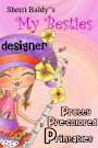 I design for My Besties Pretty Pre-colored Printables: