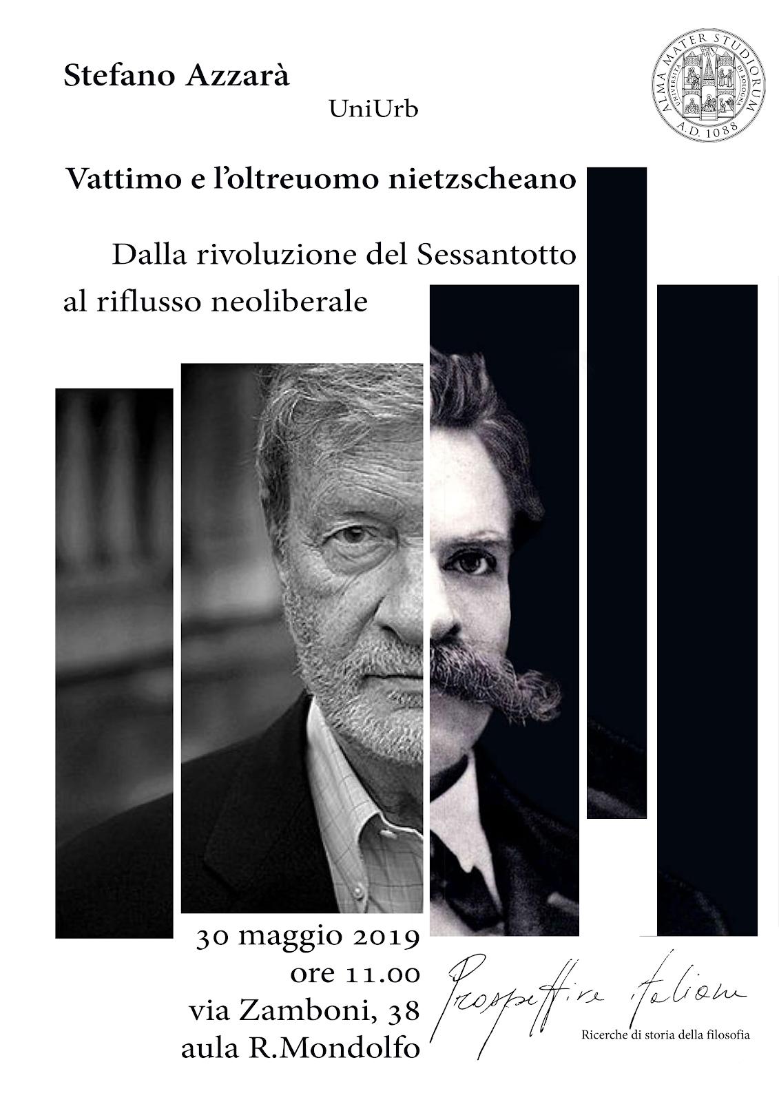 Gianni Vattimo e l'oltreuomo nietzscheano dalla rivoluzione del Sessantotto al riflusso neoliberale