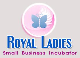Royal Ladies Small Business Incubator