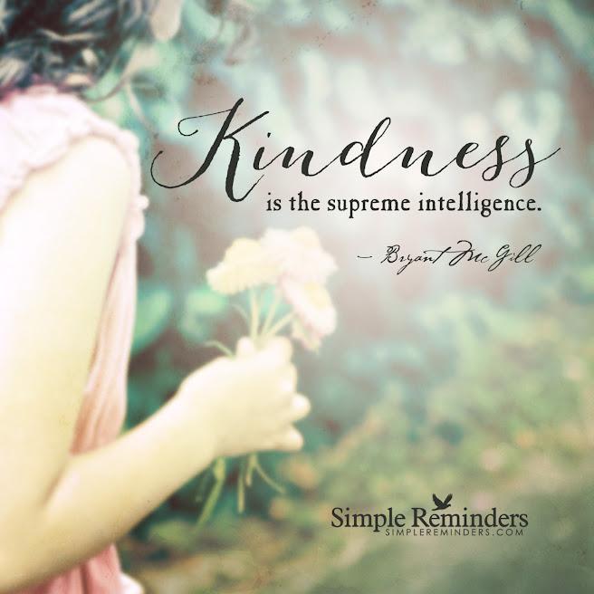 🌷La amabilidad Es la suprema inteligencia.