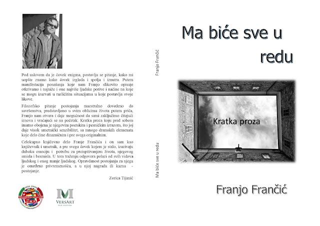 """Zorica Tijanić: Krata proza Franje Frančića """"Ma biće sve u redu"""""""