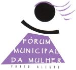 Fórum Municipal da Mulher de Porto Alegre