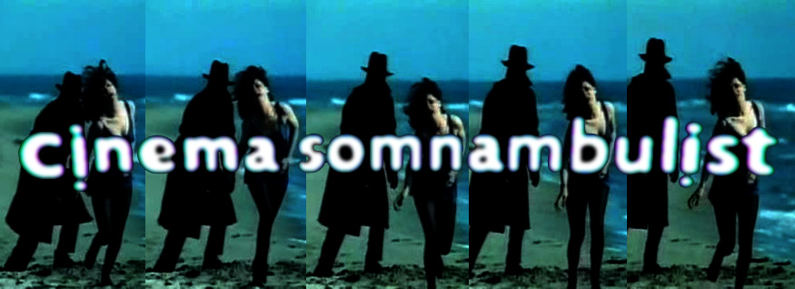 Cinema Somnambulist