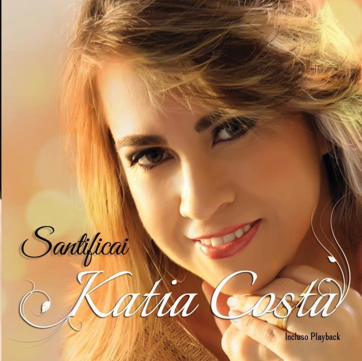 Katia Costa - Santificai