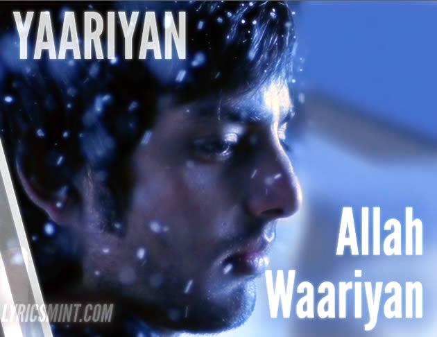Allah Waariyan from Yaariyan