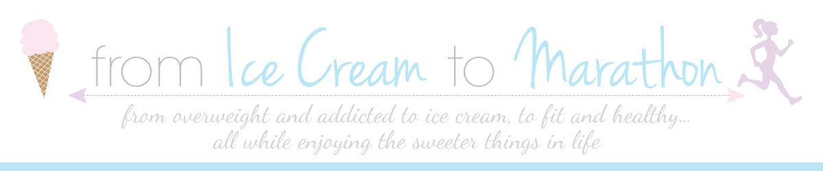 From Ice Cream to Marathon!