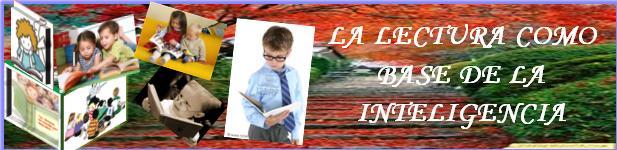 La Lectura como base de la inteligencia