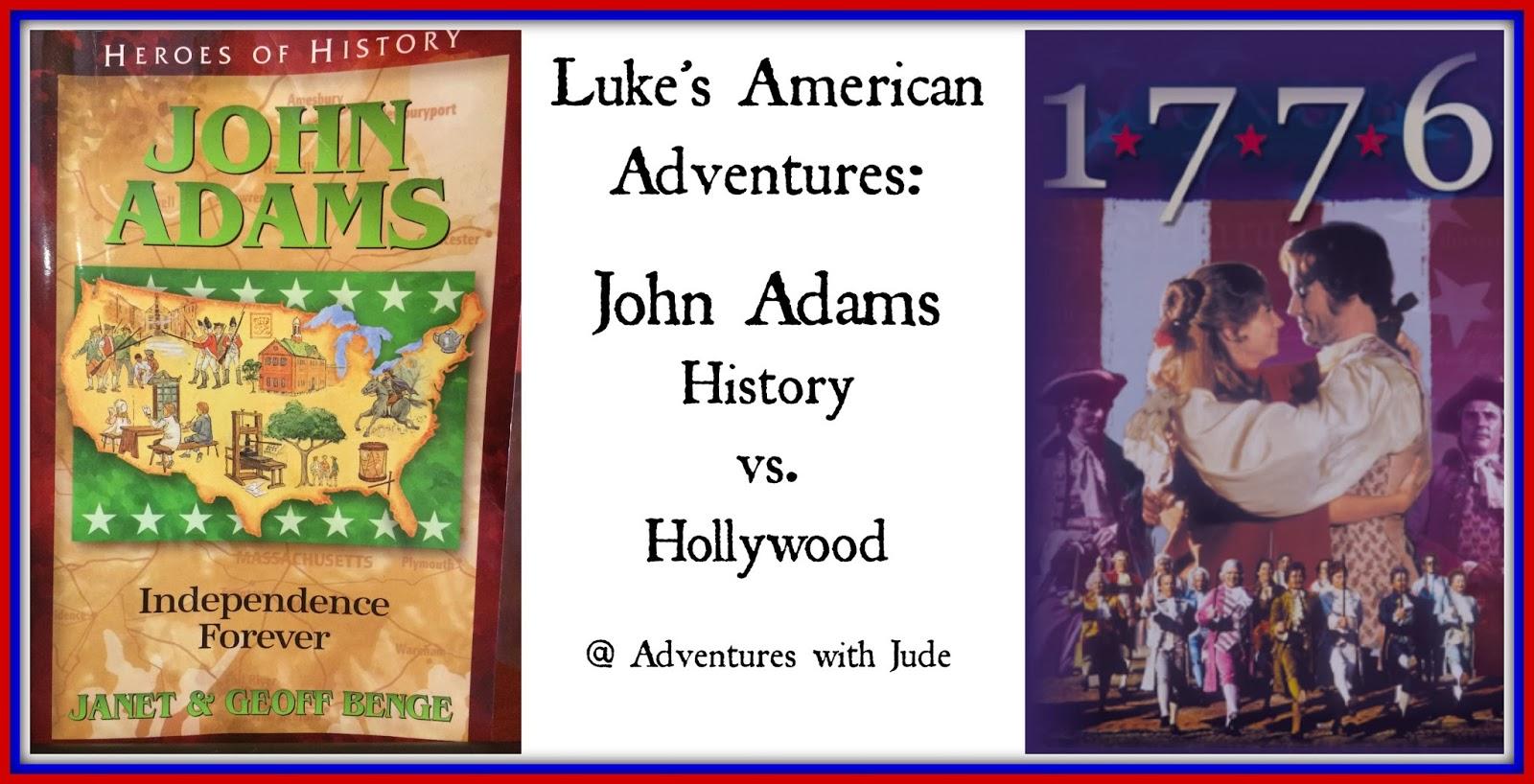 John Adams: History versus Hollywood
