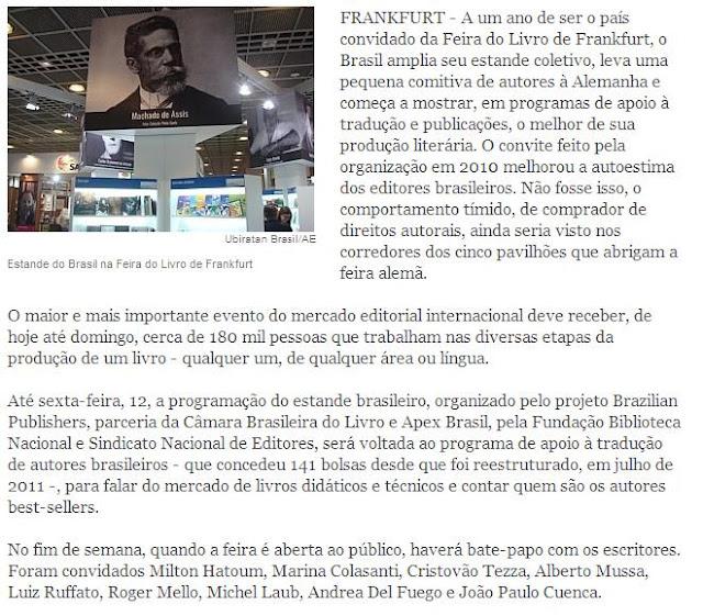 http://www.estadao.com.br/noticias/impresso,brasil-amplia-participacao-na-feira-do-livro-de-frankfurt,943466,0.htm