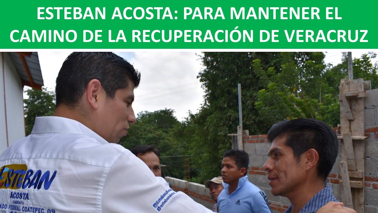 MANTENER EL CAMINO DE LA RECUPERACIÓN DE VERACRUZ