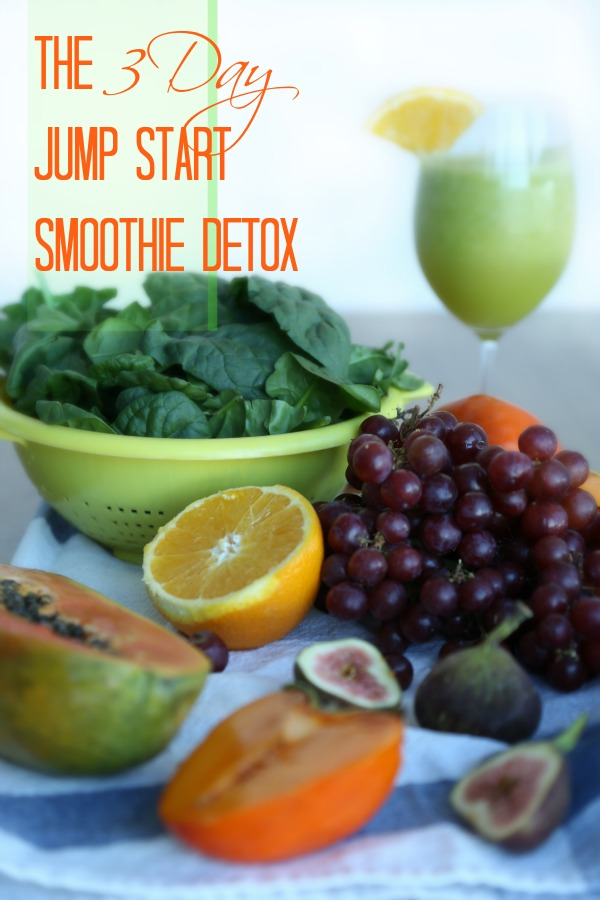 the 3 day jump start smoothie detox the best of this life. Black Bedroom Furniture Sets. Home Design Ideas