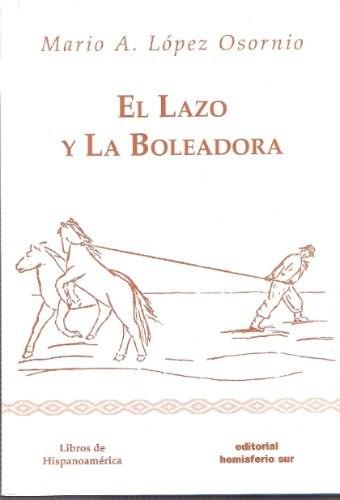 El Lazo y la Boleadora