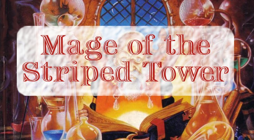Mage of the Striped Tower