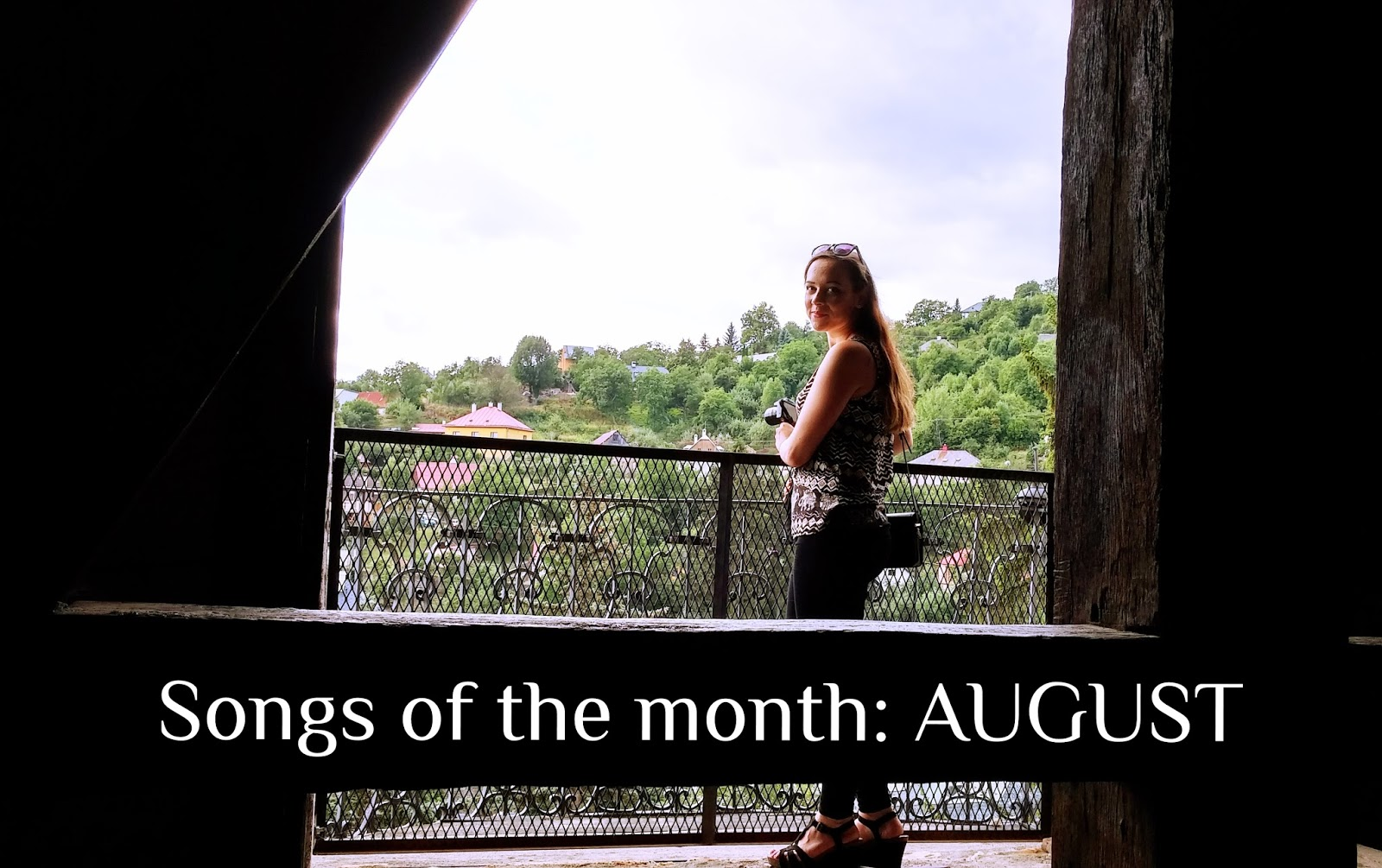 Songs of the month: August