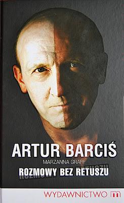 """Artur Barciś, Marzanna Graff """"Rozmowy bez retuszu"""""""