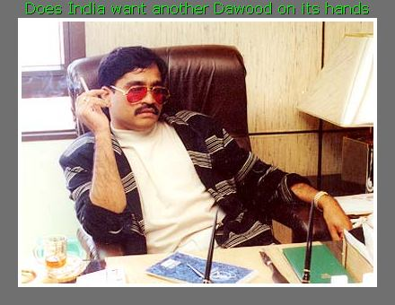 Do we need another DAWOOD, wasnt one enough to wreak havoc on our lives.  The authorities dont think so