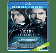 Victor Frankenstein (2015) Full HD BRRip 1080p Audio Dual Latino/Ingles 5.1