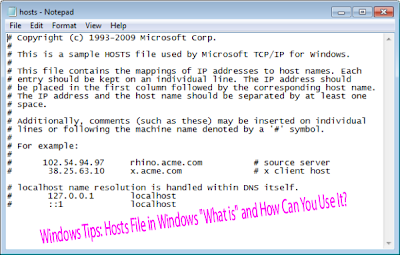 "Windows Tips: Hosts File in Windows ""What is"" and How Can You Use It"