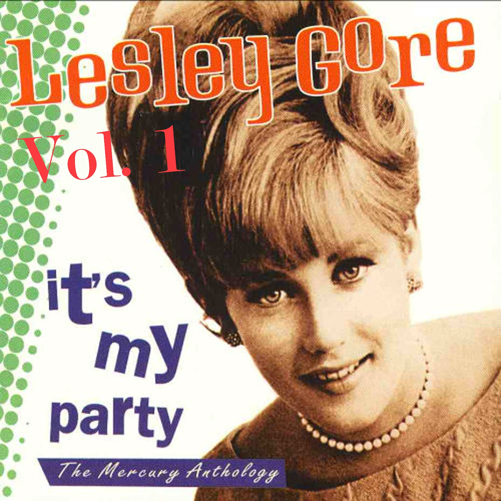 Lesley Gore - You Don't Own Me / That's The Way Boys Are