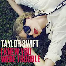 I-Knew-You-Were-Trouble