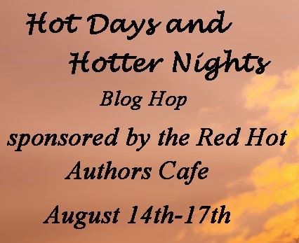 Hot Days, Hotter Nights Blog Hop